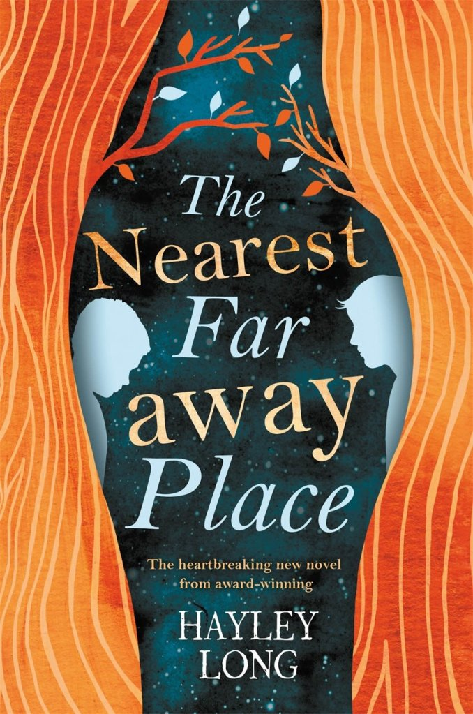 "Cover of Hayley Long's YA novel The Nearest Far Away Place, with the words ""The Nearest Far away Place"" running down the centre of the image. The left and right sides of the image show orange tree trunks with the silhouette of a boy emerging from either tree trunk."